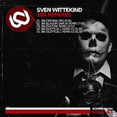 Play & Download 386 Remixes by Sven Wittekind | Napster