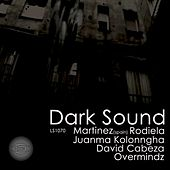 Dark Sound by Martinez