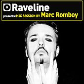 Play & Download Raveline Mix Session By Marc Romboy by Various Artists | Napster