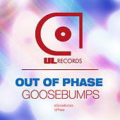 Play & Download Goosebumps by Out Of Phase | Napster