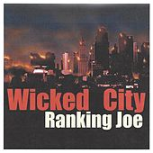 Wicked City by Ranking Joe