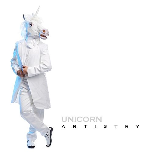 Play & Download Artistry by Unicorn | Napster