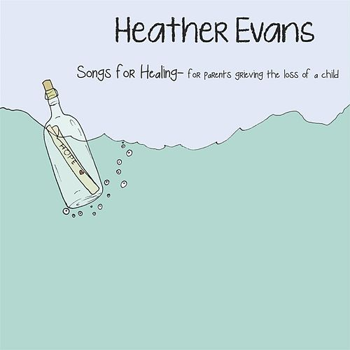 Play & Download Songs for Healing by Heather Evans | Napster