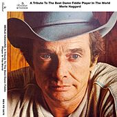A Tribute to the Best Damn Fiddle Player in the World by Merle Haggard