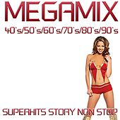 Play & Download Megamix 40's, 50's, 60's, 70's, 80's, 90's by Disco Fever | Napster