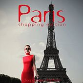 Paris: Shopping Edition by Various Artists