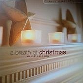 Play & Download A Breath of Christmas by Walle Larsson | Napster
