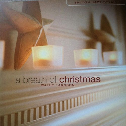 A Breath of Christmas by Walle Larsson