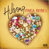 Hillsong Para Bebes de Sweet Little Band