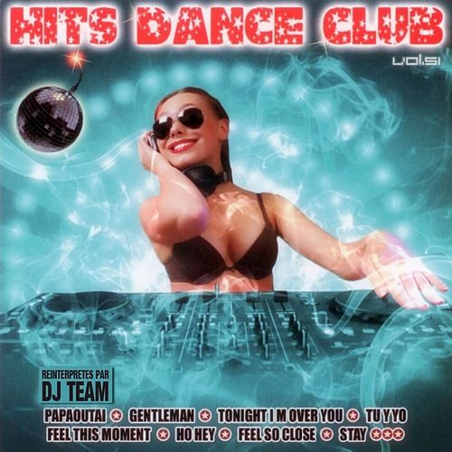 Play & Download Hits Dance Club, Vol. 51 by Dj Team | Napster