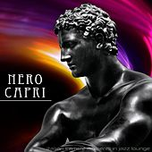 Play & Download Nero Capri Italian Intimate Moments in Jazz Lounge by Various Artists | Napster