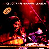 Play & Download Transfiguration by Alice Coltrane | Napster