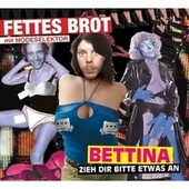 Play & Download Bettina, zieh dir bitte etwas an by Fettes Brot | Napster