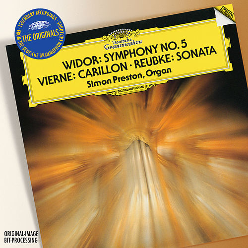 Vierne: Carillon de Westminster / Widor: Symphony No.5 In F Minor / Reubke: Sonata On The 94th Psalm by Simon Preston