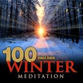 100 Must-Have Winter Meditation von Various Artists