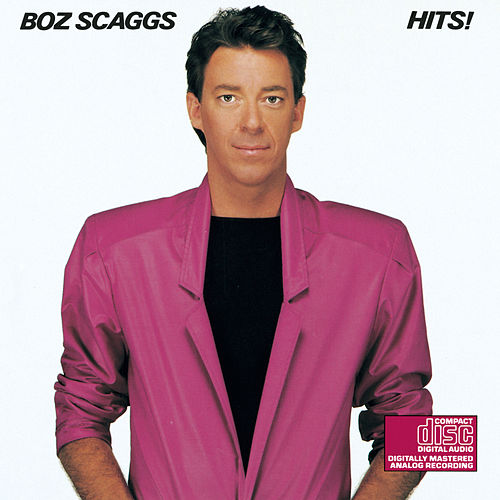 Hits! (1980) by Boz Scaggs
