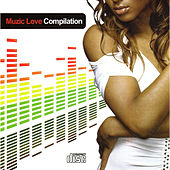 Muzic Love Compilation by Various Artists
