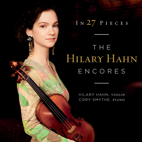 In 27 Pieces: The Hilary Hahn Encores by Hilary Hahn