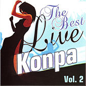 Play & Download The Best Live Konpa – Volume 2 by Various Artists | Napster