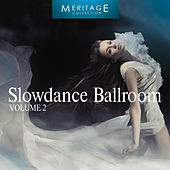 Play & Download Meritage Dance: Ballroom Slowdance, Vol. 2 by Various Artists | Napster