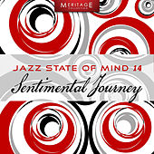 Play & Download Meritage Jazz: Sentimental Journey, Vol. 14 by Various Artists | Napster