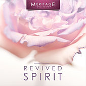 Meritage Relaxation: Revived Spirit by Various Artists
