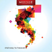 Play & Download Meritage Classics: Stairway to Heaven by Various Artists | Napster