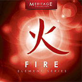 Play & Download Meritage Elements: Fire by Various Artists | Napster