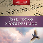 Play & Download Meritage Classical: Jesu, Joy of Man's Desiring by Various Artists | Napster