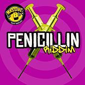 Massive B Presents: Penicillin Riddim von Various Artists