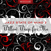 Play & Download Meritage Jazz: Willow Weep For Me, Vol. 3 by Various Artists | Napster
