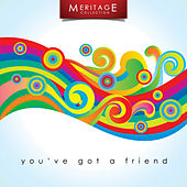 Meritage Classics: You've Got a Friend by Various Artists