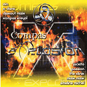 Play & Download Compas Explosion by Various Artists | Napster