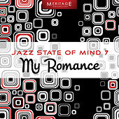 Meritage Jazz: My Romance, Vol. 7 by Various Artists