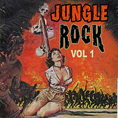 Jungle Rock, Vol. 1 by Various Artists