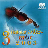MBC 3 Hafla by Various Artists