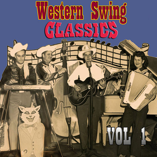 Western Swing Classics, Vol. 1 by Various Artists