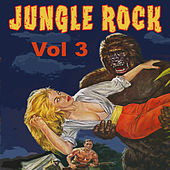 Play & Download Jungle Rock, Vol. 3 by Various Artists | Napster
