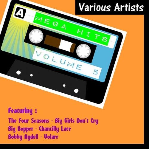 Play & Download Mega Hits, Vol. 5 by Various Artists | Napster