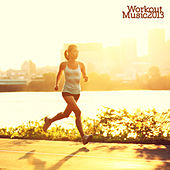 Workout Music 2013 by Various Artists