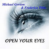 Open Your Eyes by Michael Gordon