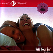 Erotica - Spice Series - Kiss Your Ear by Sounds Media