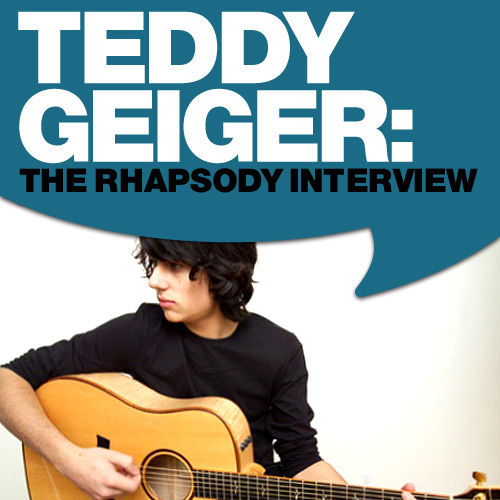 Play & Download Teddy Geiger: The Rhapsody Interview by Teddy Geiger | Napster