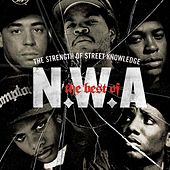 The Best Of N.W.A: The Strength Of Street Knowledge by N.W.A