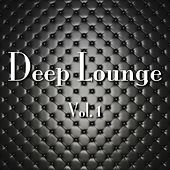 Deep Lounge, Vol. 1 by Various Artists