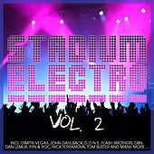 Play & Download Stadium Electro Vol. 2 by Various Artists | Napster