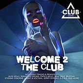 Play & Download Welcome To The Club, Vol. 5 by Various Artists | Napster