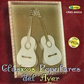 Clásicos Populares del Ayer by Various Artists