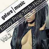 Play & Download Enjoy Prog-Tech House, Vol. 2 (Finest Selection of Progressive House & Tech-House Music) by Various Artists | Napster
