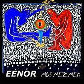 Play & Download Mus Mezmer by Eenor | Napster